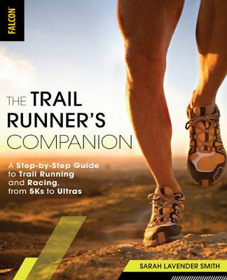 The Trail Runner's Companion by Sarah Lavender Smith