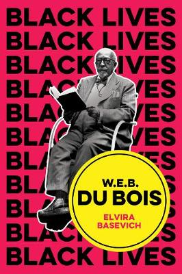 W.E.B. Du Bois: The Lost and the Found book