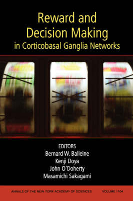 Reward and Decision Making in Corticobasal Ganglia Networks by Bernard Balleine