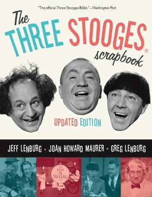 Three Stooges Scrapbook by Jeff Lenburg