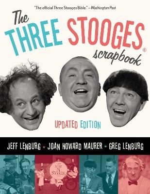 Three Stooges Scrapbook by Jeff Lenburg