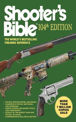 Shooter's Bible, 101st Edition by Jay Cassell
