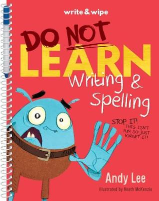 Do Not Open Learn Writing and Spelling by Andy Lee