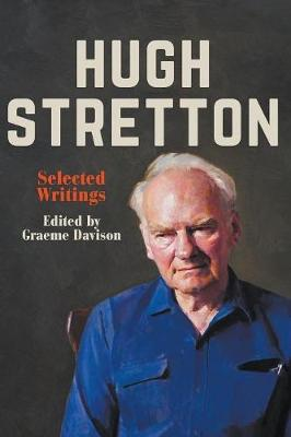 Hugh Stretton: Selected Writings by Graeme Davison