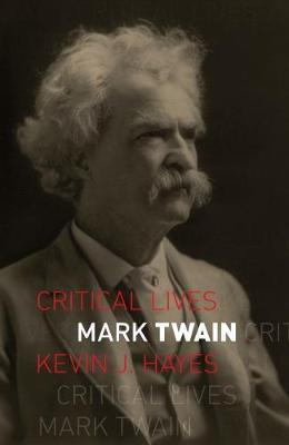 Mark Twain by Kevin J. Hayes