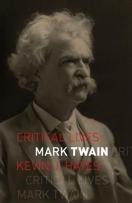 Mark Twain by Kevin J. Hayes