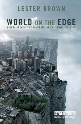 World on the Edge by Lester R. Brown