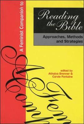 Feminist Companion to Reading the Bible by Athalya Brenner