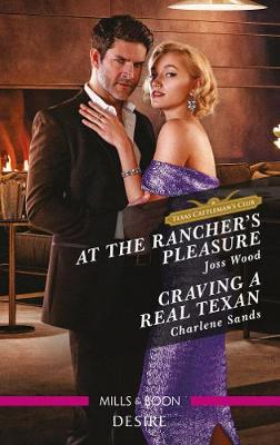 At the Rancher's Pleasure/Craving a Real Texan book