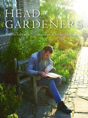 Head Gardeners by Ambra Edwards