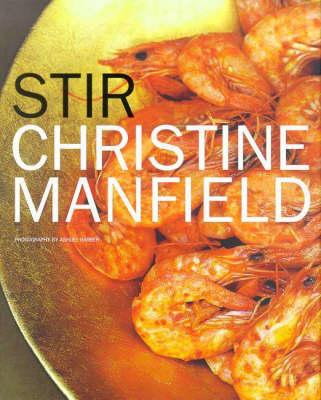 Stir by Christine Manfield