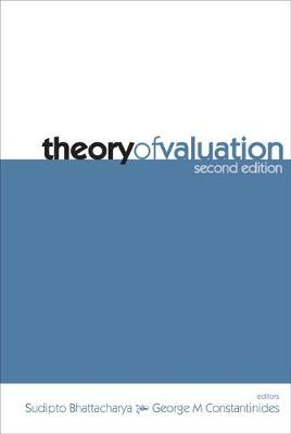 Theory Of Valuation (2nd Edition) by Sudipto Bhattacharya