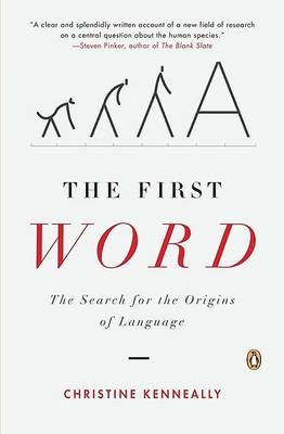 First Word, the by Christine Kenneally