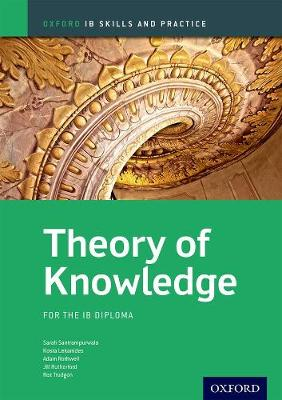 Theory of Knowledge Skills and Practice: Oxford IB Diploma Programme by Jill Rutherford