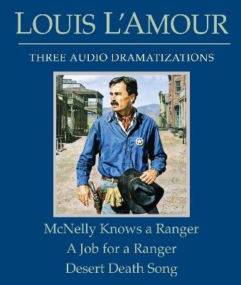 McNelly Knows a Ranger/A Job for a Ranger/Desert Death Song book