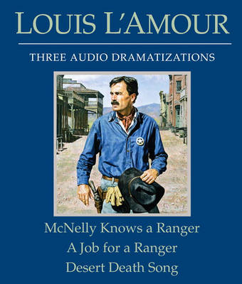 McNelly Knows a Ranger/A Job for a Ranger/Desert Death Song book