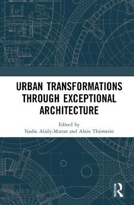 Urban Transformations through Exceptional Architecture book