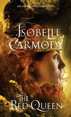 The Red Queen: The Obernewtyn Chronicles 8 by Isobelle Carmody