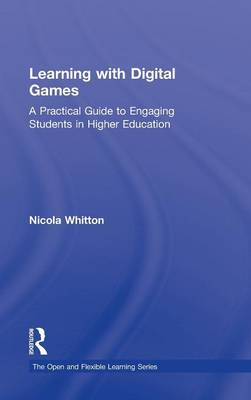 Learning with Digital Games by Nicola Whitton