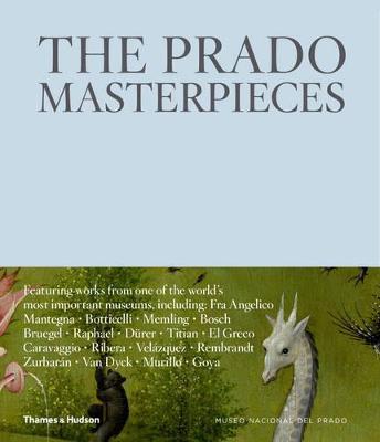 The Prado Masterpieces by Erica Witschey