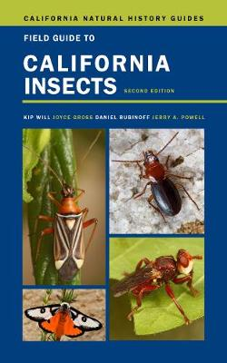 Field Guide to California Insects: Second Edition by Kip Will