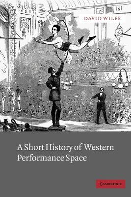 Short History of Western Performance Space book