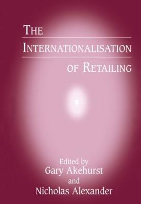 Internationalisation of Retailing by Gary Akehurst