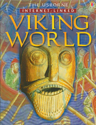 The Usborne Internet-linked Viking World by Philippa Wingate