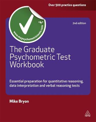 The Graduate Psychometric Test Workbook by Mike Bryon