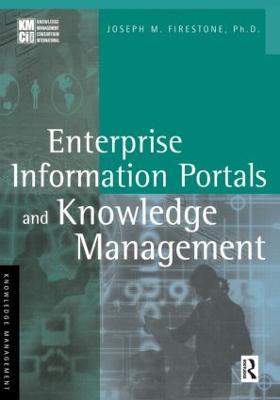 Enterprise Information Portals and Knowledge Management book