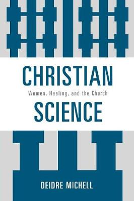 Christian Science by Deidre Michell