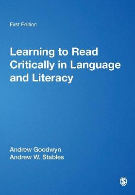 Learning to Read Critically in Language and Literacy by Andrew Goodwyn