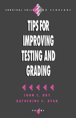 Tips for Improving Testing and Grading by John C. Ory