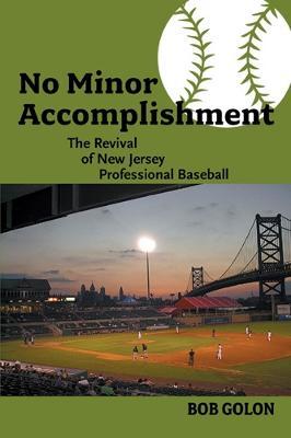 No Minor Accomplishment by Bob Golon