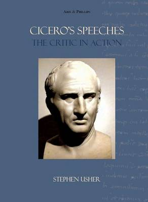 Cicero's Speeches by Stephen Usher
