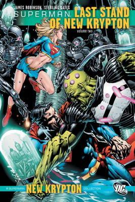 Superman Last Stand of New Krypton Volume 2. Last Stand of New Krypton v. 2 by James Robinson
