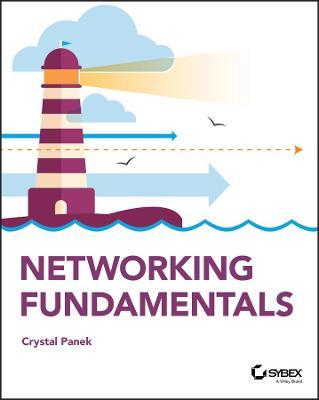 Networking Fundamentals by Crystal Panek