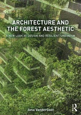 Architecture and the Forest Aesthetic book