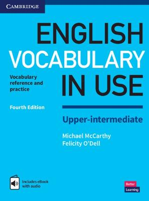 English Vocabulary in Use Upper-Intermediate Book with Answers and Enhanced eBook: Vocabulary Reference and Practice by Michael McCarthy