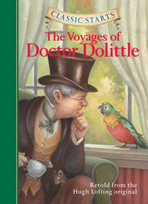 Classic Starts (R): The Voyages of Doctor Dolittle by Hugh Lofting