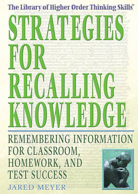 Strategies for Recalling Knowledge by Jared Meyer