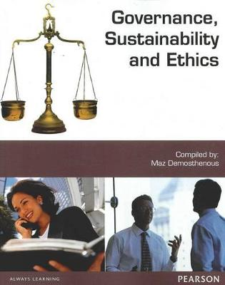 Governance, Sustainability and Ethics (Custom Edition) by Psaros