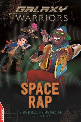 EDGE: Galaxy Warriors: Space Rap by Steve Barlow