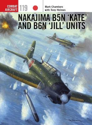 Nakajima B5N `Kate' and B6N `Jill' Units book