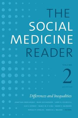 The Social Medicine Reader, Volume II, Third Edition: Differences and Inequalities by Jonathan Oberlander