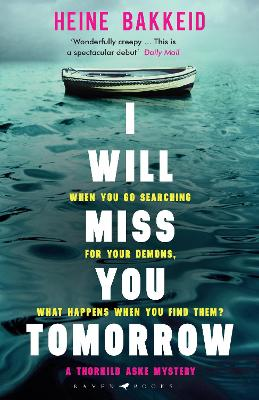 I Will Miss You Tomorrow book