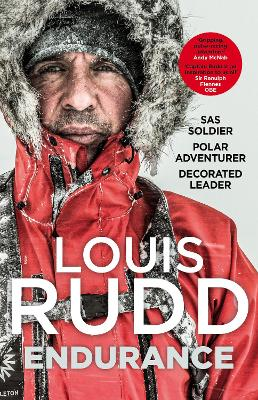 Endurance: SAS Soldier. Polar Adventurer. Decorated Leader book