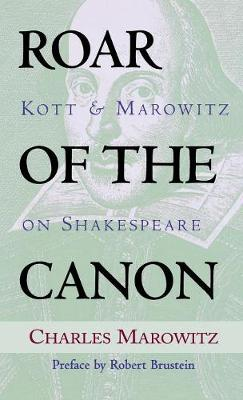 Roar of the Canon by Charles Marowitz