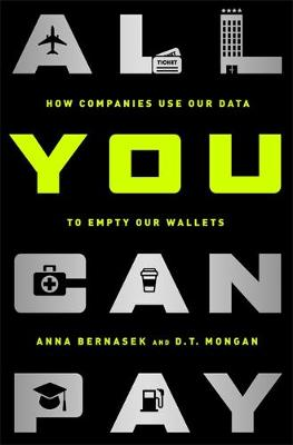 All You Can Pay by Anna Bernasek