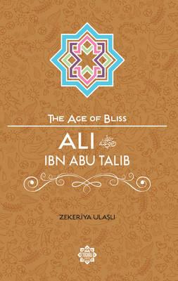 Ali Ibn Abu Talib by Zekeriya Ulasli